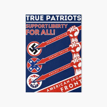 True Patriots Support Liberty For All  Art Board Print