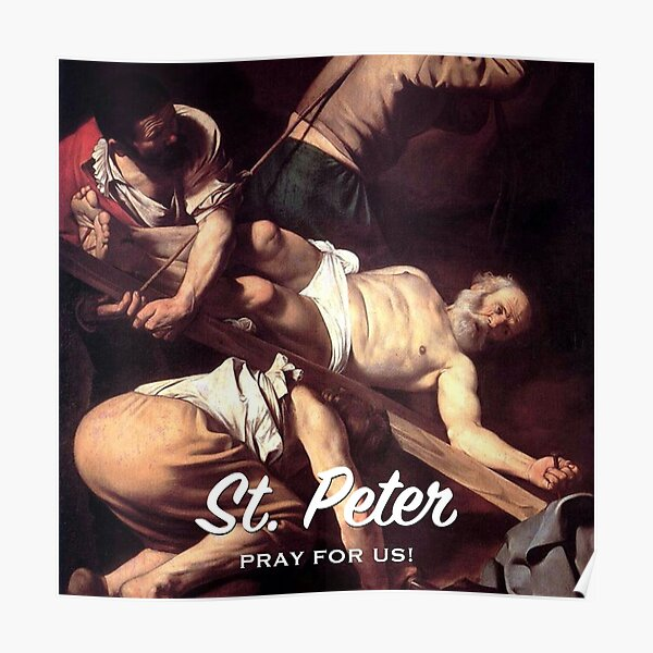 St. Peter, Pray for Us! - 1 Poster