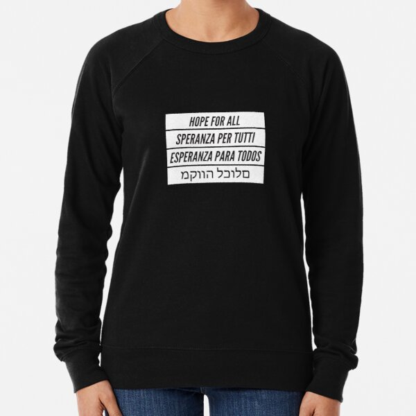 Hope For All Lightweight Sweatshirt