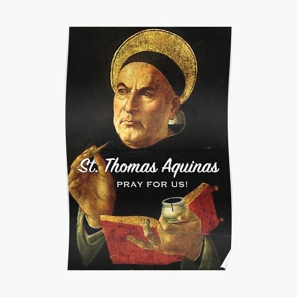 St. Thomas Aquinas, Pray for Us! - 2 Poster