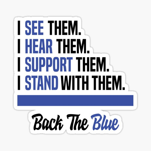 Back the Blue Police Support thin blue line Flag Gift Idea Sticker