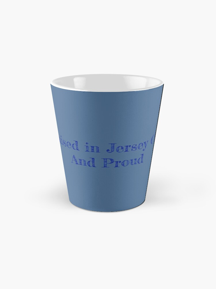 Alternate view of Raised in Jersey City and Proud Mug