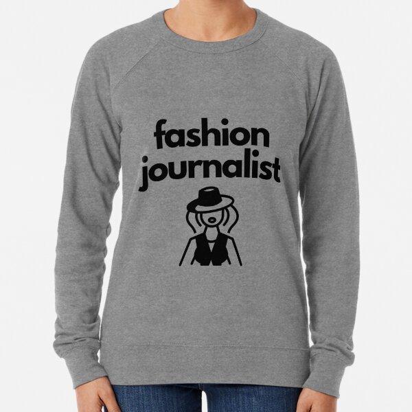 Fashion Journalist Lightweight Sweatshirt
