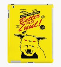 Better call Zuul iPad Case/Skin