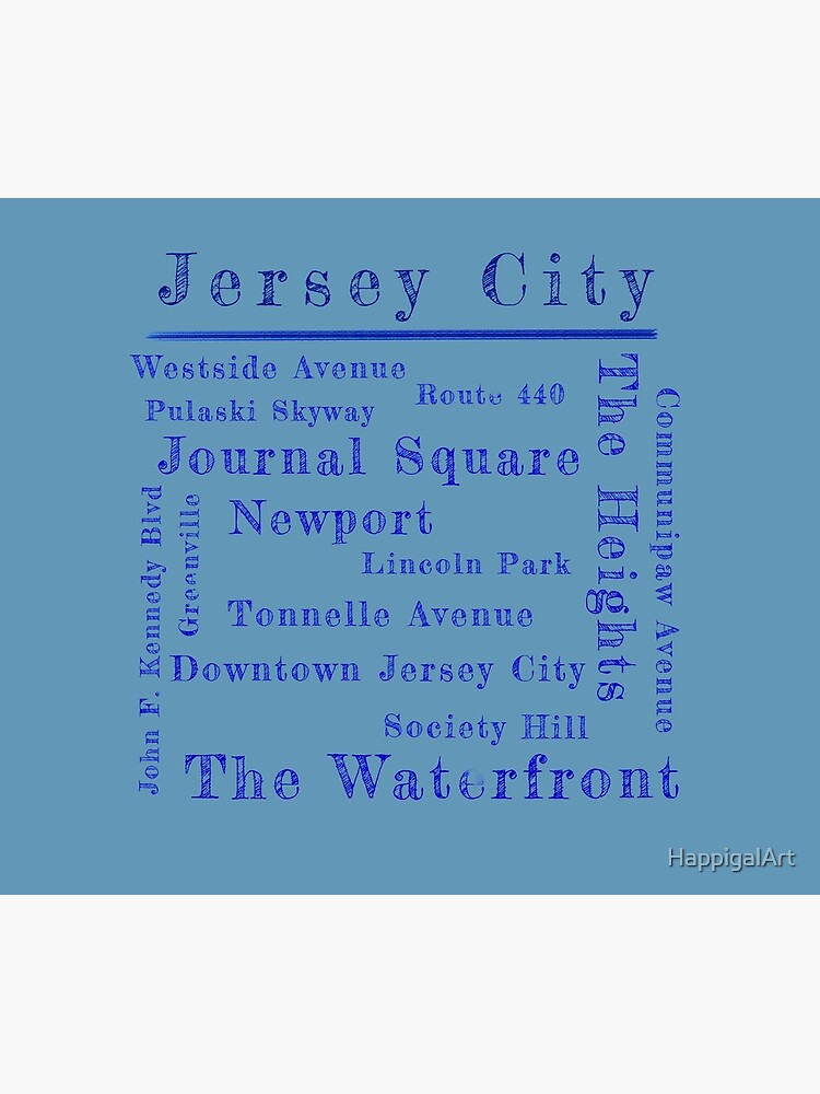 Jersey City Proud by HappigalArt