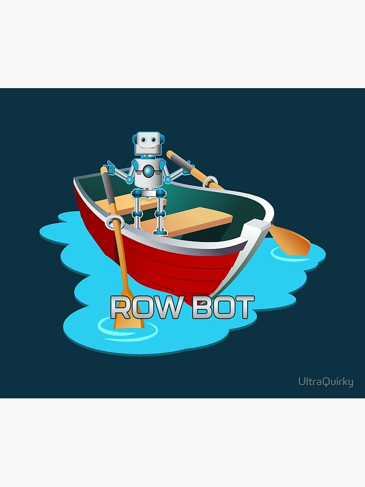 Row Bot. by UltraQuirky