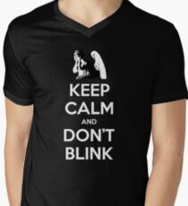 KEEP CALM and Don't Blink Men's V-Neck T-Shirt