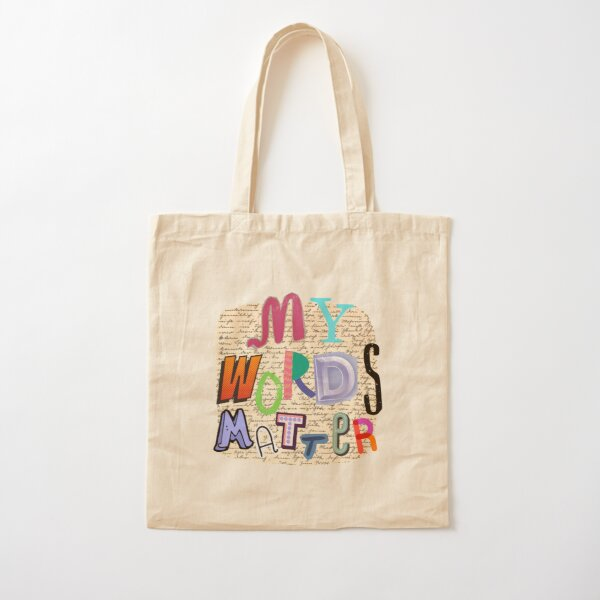 My Words Matter Cotton Tote Bag