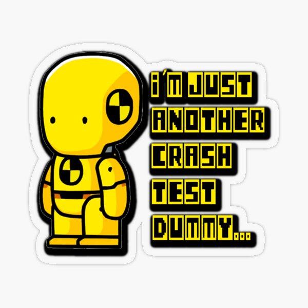 Just a Crash Test Dummy Transparent Sticker