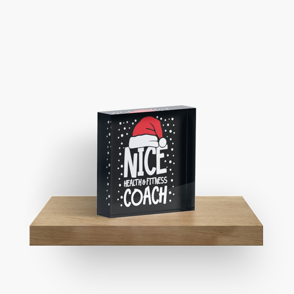 Nice Fitness Coach - Personal Trainer Christmas Gift Acrylic Block