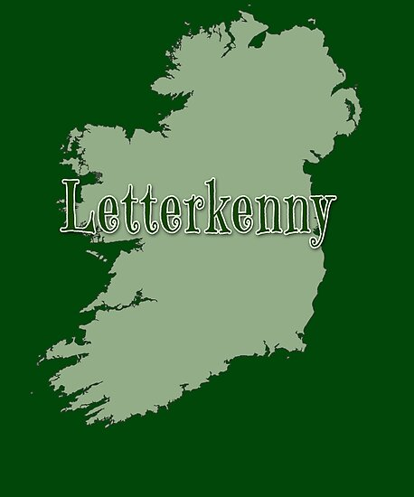 Letterkenny Ireland Map.Letterkenny Ireland With Map Of Ireland Posters By Greenbaby