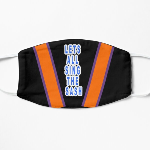 Lets all sing the sash! Mask