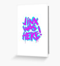 JINX WAS HERE Greeting Card