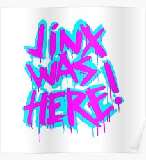 JINX WAS HERE Poster