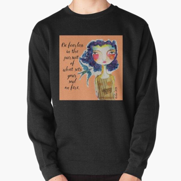 Fearless  Pullover Sweatshirt