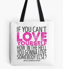 """RuPaul's Drag Race - """"If You Can't Love Yourself..."""" Quote Tote Bag"""