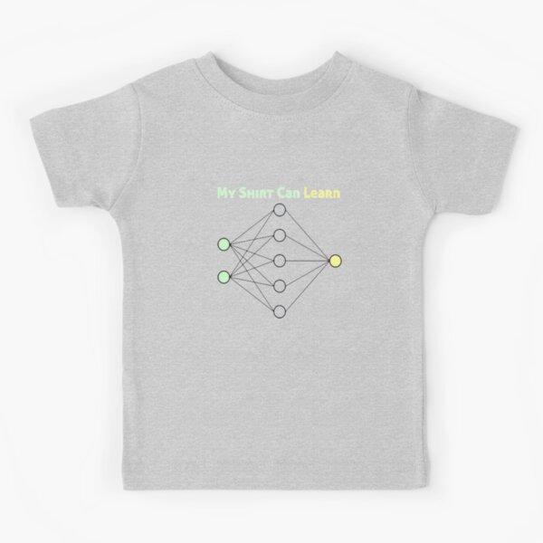 My Shirt Can Learn Kids T-Shirt