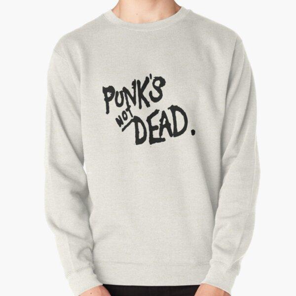 PUNK'S NOT DEAD Pullover Sweatshirt