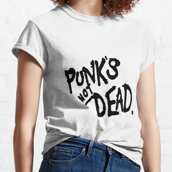 PUNK'S NOT DEAD Classic T-Shirt