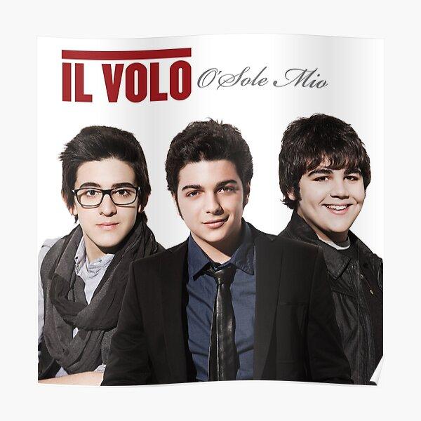 IL VOLO O SOLE MIO Poster