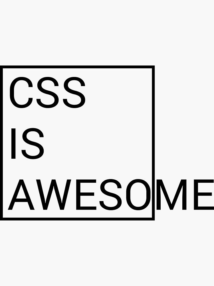 CSS is Awesome by corvatu