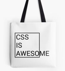 CSS is Awesome Tote Bag
