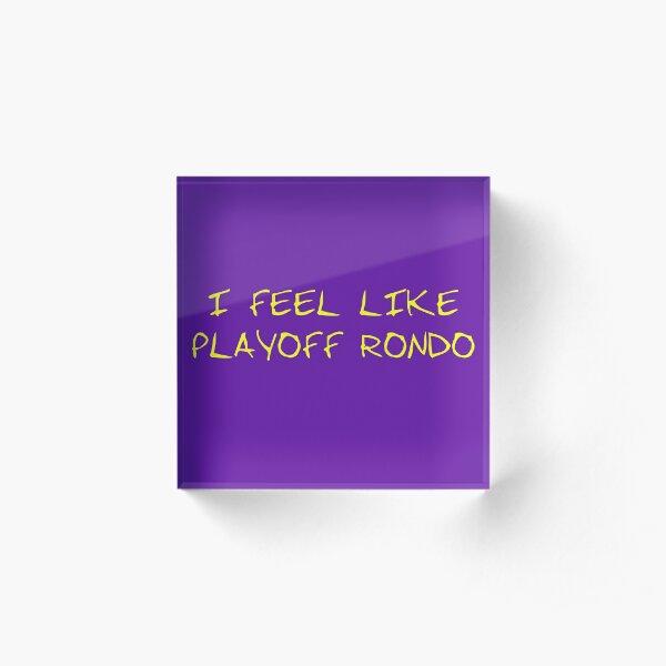 I FEEL LIKE PLAYOFF RONDO Acrylic Block