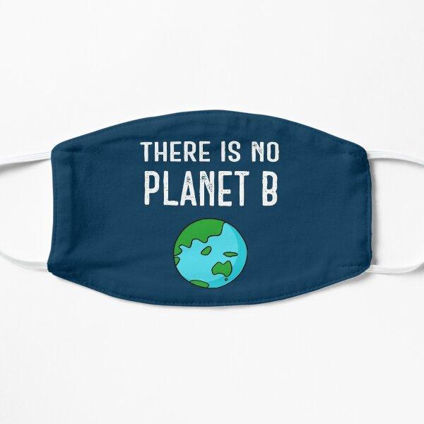 Es gibt keinen Planeten B (lebendig) - Weiß auf Dunkelblau Flache Maske