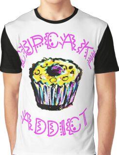 Cupcake Addict  Graphic T-Shirt