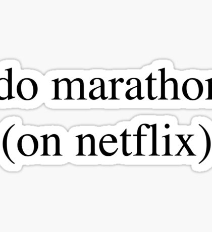 I Do Marathons... Hipster/Trendy/Tumblr Meme Sticker