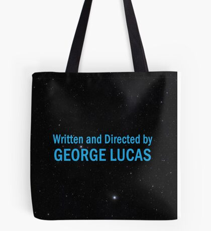 Written and Directed by George Lucas Tote Bag