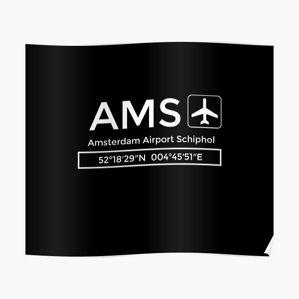 Amsterdam Airport Schiphol AMS Poster