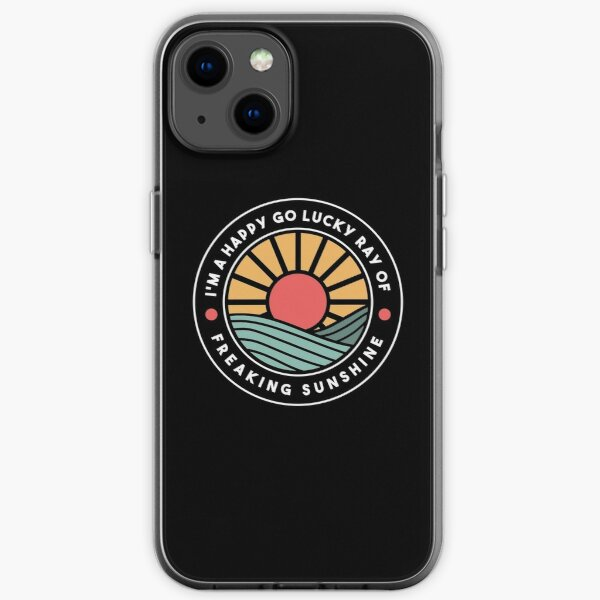 I'm a happy go lucky ray of freaking sunshine summer beach aesthetics iPhone Soft Case