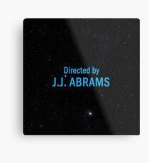 Directed by J. J. Abrams Metal Print