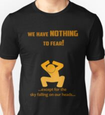 Miscellaneous - nothing to fear T-Shirt
