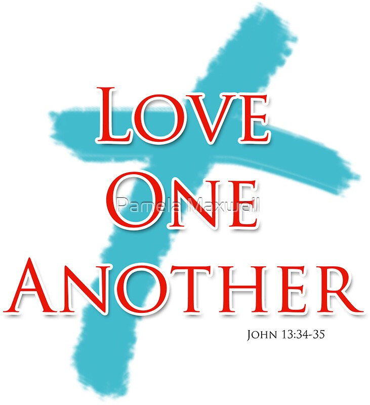 """Love One Another: """"Love One Another"""" Stickers By Pamela Maxwell"""