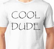 COOL DUDE Unisex T-Shirt
