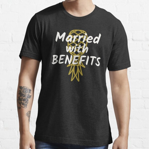 Married With Benefits Swinger Design for Spouses Essential T-Shirt