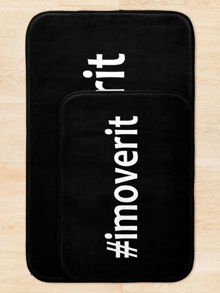 Alternate view of I am over it - #imoverit - Forgotten - Broken up - Not Remembered Bath Mat