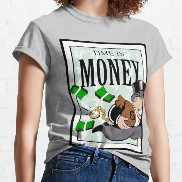 Monopoly TIME IS MONEY Classic T-Shirt