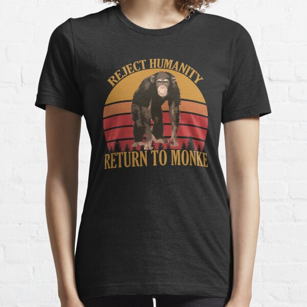 REJECT HUMANITY, RETURN TO MONKE VINTAGE Essential T-Shirt