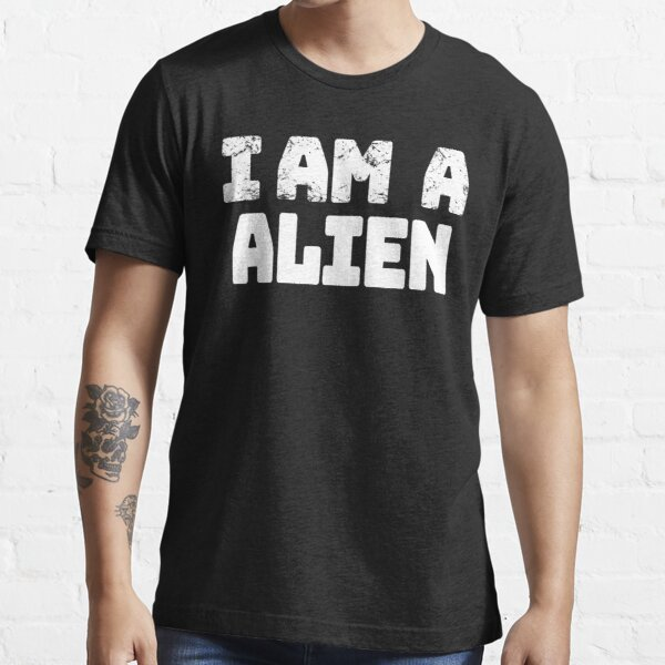 I am a Alien Halloween costumes Lazy easy funny 2020| Alien halloween costumes funny| masks Alien easy halloween costumes for men women kids Essential T-Shirt