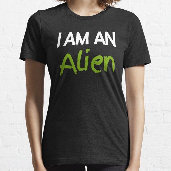 I am an Alien Halloween costumes Lazy easy funny 2020| an Alien halloween costumes funny| masks an Alien easy halloween costumes for teenage girl Essential T-Shirt