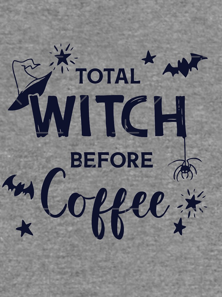 Total Witch Before Coffee | Halloween Word Art by MaeganCook