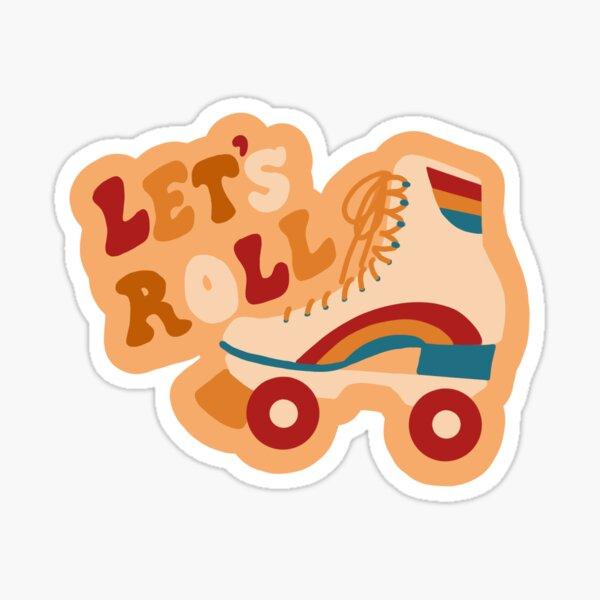 Let's Roll 70s retro rollerskating roller girl Sticker