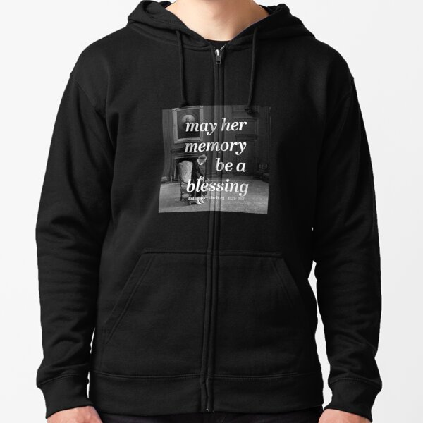 """Privilege Ruth Bader Ginsburg """"May Her Memory Be A Blessing"""" Zipped Hoodie"""