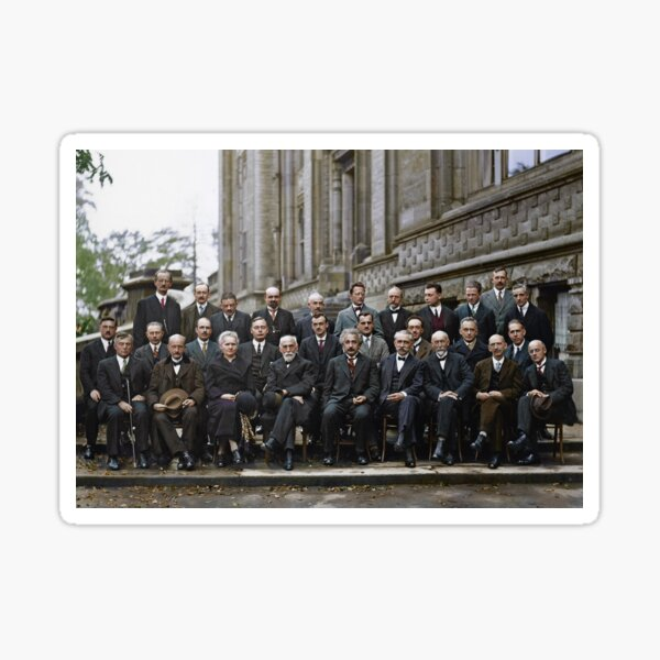 The most intelligent picture ever taken: Participants of the 5th Solvay Conference on Quantum Mechanics, 1927. 17 of the 29 attendees were or became Nobel Prize winners. Sticker