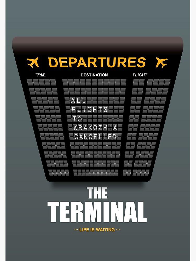 The Terminal - Alternative Movie Poster by MoviePosterBoy