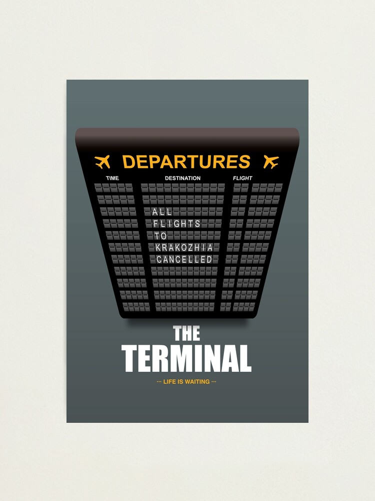 Alternate view of The Terminal - Alternative Movie Poster Photographic Print