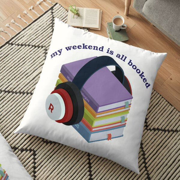 sorry my weekend is all booked t-shirt Floor Pillow
